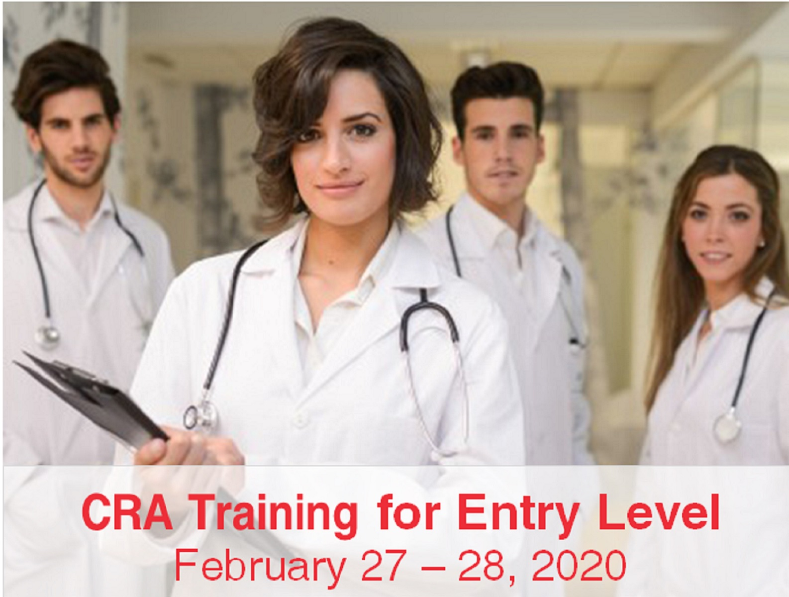 Open registrations for Clinical Research Associate (CRA) Training for Entry Level!