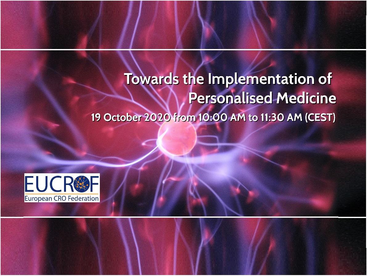 Towards the Implementation of Personalised Medicine | EUCROF Webinar, 19 October 2020